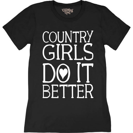 Country Girl® Country Girls Do It Better - Short Sleeve Tee