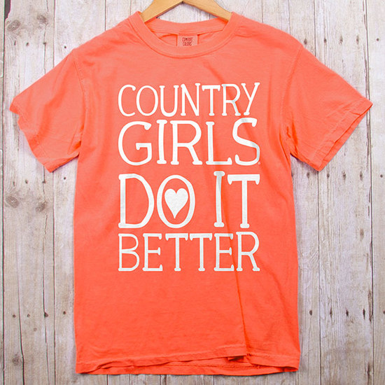 Country Girl® Comfort Colors Country Girls Do It Better - Short Sleeve Tee