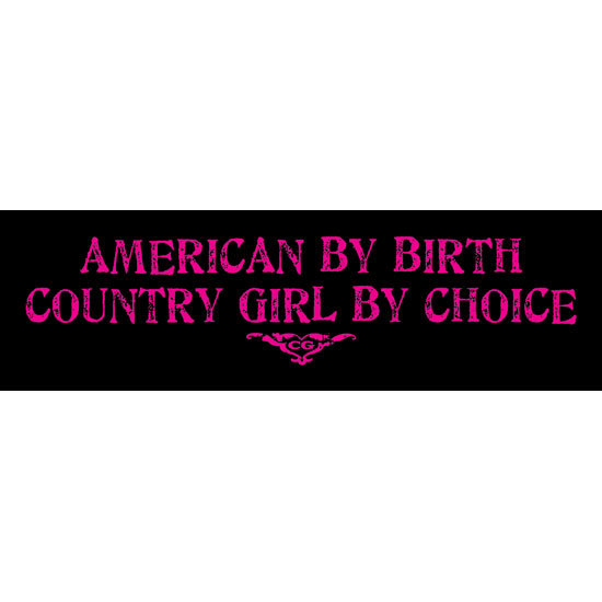 "Country Girl® By Choice - 10"" x 3"" Bumper Sticker"