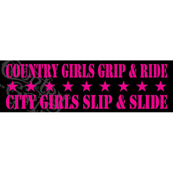 "Country Girl® Country Girls Grip & Ride - 10"" x 3"" Bumper Sticker"