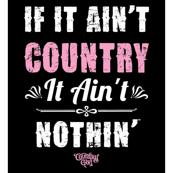 "Country Girl® Ain't Country Ain't Nothin' - 5"" x 5.5"" Sticker"