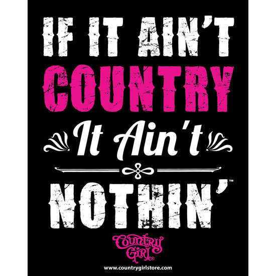"Country Girl® Ain't Country - 8"" x 10"" Poster"