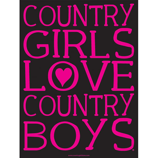 "Country Girl® Country Girls Love Country Boys - 18"" x 24"" Poster"