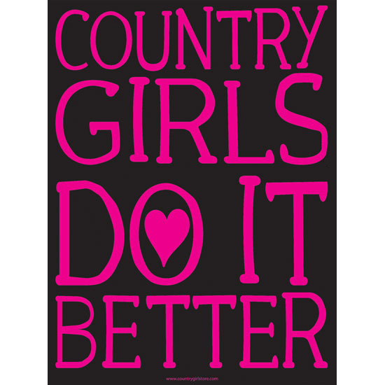 "Country Girl® Country Girls Do It Better - 18"" x 24"" Poster"
