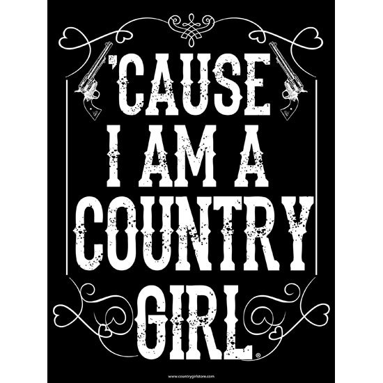 "Country Girl® Cause I'm A CG - 18"" x 24"" Poster"